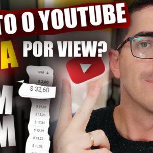 Quanto o Youtube paga por Visualização nos vídeos? Quanto ganha um Youtuber  Como saber o CPM RPM?