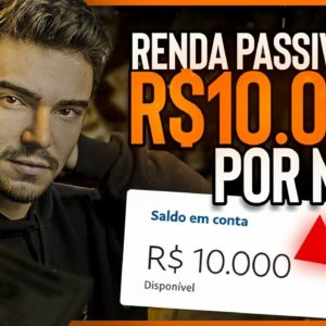 COMO GANHAR R$10.000 DE RENDA PASSIVA MENSAL | ONDE INVESTIR PARA MULTIPLICAR O PATRIMÔNIO