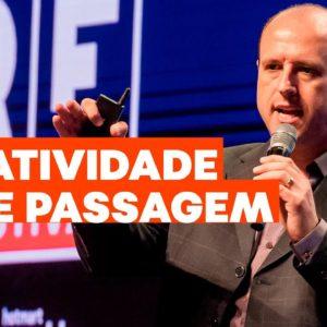 Criatividade e inovação: dicas para ser mais criativo | Fábio Carvalho no FIRE FESTIVAL 2019