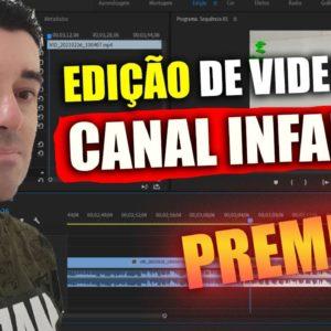 Como Editar vídeos para Canal infantil Passo a passo no Premiere PRO
