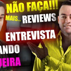 Como fazer Reviews de Produtos digitais? Entrevista com Fernando Nogueira Método Invisível