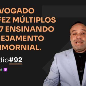 6 EM 7 COM PLANEJAMENTO PATRIMONIAL COM MARCIO CARVALHO DE SÁ | PODCAST FAIXA MARROM #92