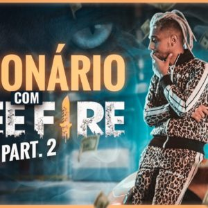 MILIONÁRIO COM FREE FIRE | EL GATO - Tiago Fonseca - parte 02
