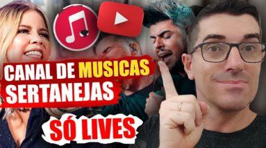 Como Ganhar dinheiro em canal de Musicas apenas fazendo Lives   Canal de Musicas Sertanejas