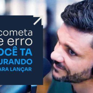 NÃO COMETA ESSE ERRO SE VOCÊ TÁ PROCURANDO EXPERT PARA LANÇAR | ERICO ROCHA