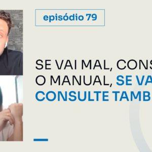 SÍNDROME DA COELHICE, MANUAL E FERRAMENTAS || PROJETO #747 - Episódio 79 | ERICO ROCHA