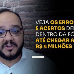 VEJA OS ERROS E ACERTOS DELE DENTRO DA FÓRMULA ATÉ CHEGAR AOS R$ 4 MILHÕES | ERICO ROCHA