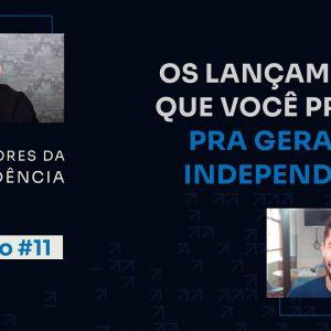 Os 3 tipos de lançamentos capazes de gerar a sua independência | Aceleradores da independência #11