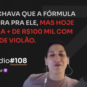 R$140.000 NO NICHO DE VIOLÃO C/ BRUNO E RAFAEL MONTEIRO | PODCAST FAIXA MARROM #108