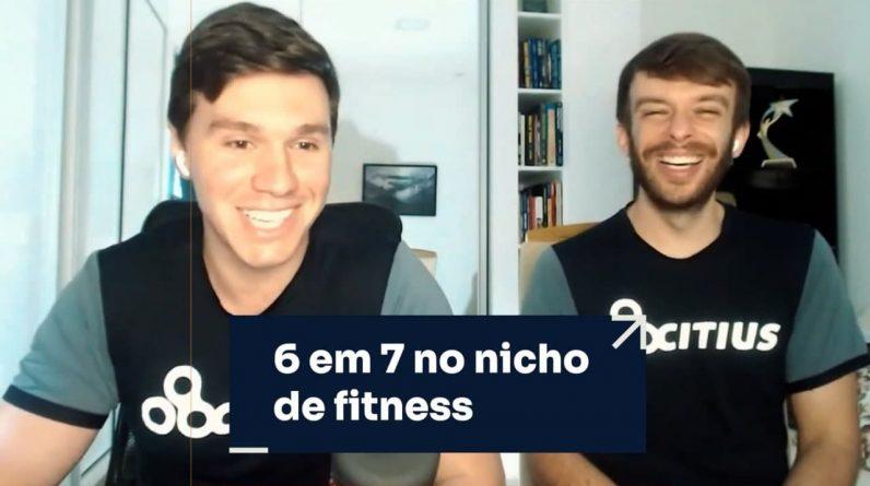 6 EM 7 NO NICHO DE FITNESS | ERICO ROCHA