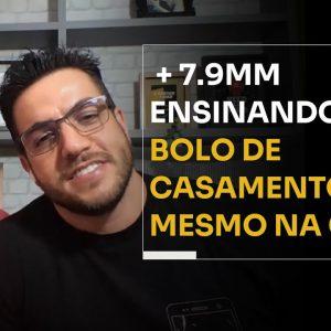 + 7.9 MM ENSINANDO BOLO DE CASAMENTO MESMO NA CRISE | ERICO ROCHA