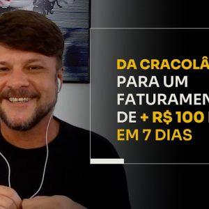DA CRACOLÂNDIA PARA UM FATURAMENTO DE + R$100 MIL EM 7 DIAS | ERICO ROCHA