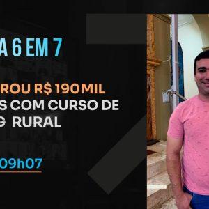 ELE FATUROU R$ 190 MIL EM 7 DIAS COM CURSO DE HOLDING RURAL