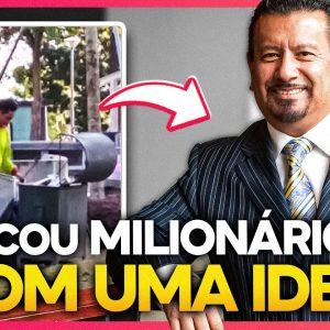 ELE FOI DE FAXINEIRO A VICE-PRESIDENTE COM UMA IDEIA MILIONÁRIA