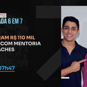 ELES FIZERAM R$ 110 MIL EM 7 DIAS COM MENTORIA PARA COACHES