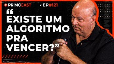 ENTENDA O ALGORITMO DA VITÓRIA | PrimoCast 121