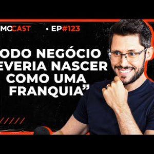 ESTRATÉGIAS DE FRANQUIAS DE SUCESSO (QUE VOCÊ PODE APLICAR EM QUALQUER NEGÓCIO | PrimoCast 123