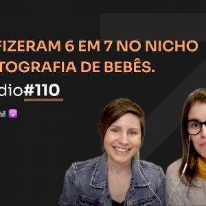ELAS FATURARAM R$ 290 MIL NO NICHO DE FOTOGRAFIA NEWBORN C/ DANI E BEL | PODCAST FAIXA MARROM #110