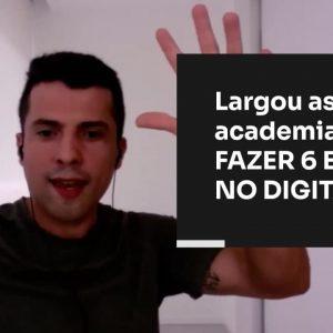LARGOU AS ACADEMIAS PARA FAZER 6 EM 7 NO DIGITAL | ERICO ROCHA