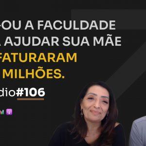 R$ 1.8 MILHÕES NO NICHO DE FENG SHUI C/ SUELY E LUCAS | PODCAST FAIXA MARROM #106