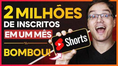 SHORTS: COMO GANHAR 2 MILHÕES DE INSCRITOS POR MÊS - Vídeos Curtos