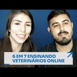 6 EM 7 ENSINANDO VETERINÁRIOS ONLINE | ERICO ROCHA