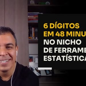 6 DÍGITOS EM 48 MINUTOS NO NICHO DE FERRAMENTAS ESTATÍSTICAS | ERICO ROCHA