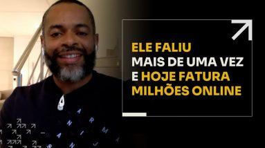 ELE FALIU MAIS DE UMA VEZ E HOJE FATURA MILHÕES ONLINE | ERICO ROCHA