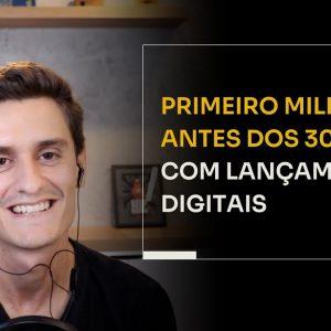PRIMEIRO MILHÃO ANTES DOS 30 ANOS COM LANÇAMENTOS DIGITAIS | ERICO ROCHA