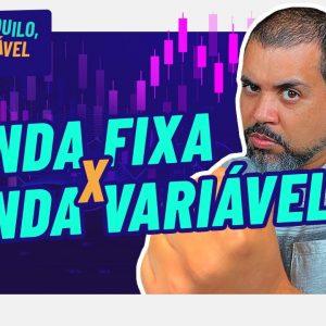 RENDA FIXA x RENDA VARIÁVEL: Qual é melhor pra GANHAR DINHEIRO com a ALTA DA SELIC?