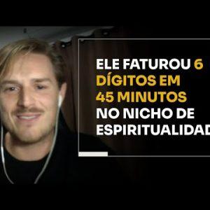 ELE FATUROU 6 DÍGITOS EM 45 MINUTOS NO NICHO DE ESPIRITUALIDADE | ERICO ROCHA