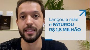 LANÇOU A MÃE E FATUROU R$1,8 MILHÃO   ERICO ROCHA
