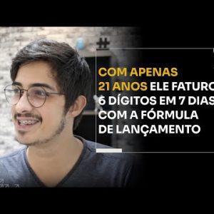 COM APENAS 21 ANOS ELE FATUROU 6 DÍGITOS EM 7 DIAS COM A FÓRMULA DE LANÇAMENTO | ERICO ROCHA