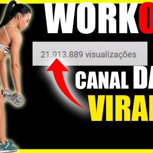 Nicho Viral no Youtube ! Workout Exercícios Malhação Musicas para malhar