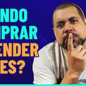 QUANDO COMPRAR ou VENDER AÇÕES? GUIA PRÁTICO para NUNCA mais perder dinheiro #TÁTRANQUILOTÁVARIÁVEL