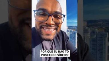POR QUE EU NÃO ESTOU POSTANDO VÍDEOS   Tiago Fonseca #shorts