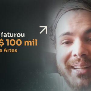 COMO ELE FATUROU + DE R$100 MIL NO NICHO DE ARTES | ERICO ROCHA