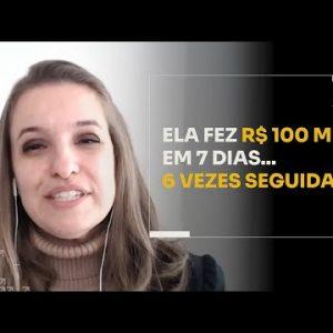 ELA FEZ R$100 MIL EM 7 DIAS... 5 VEZES SEGUIDAS!