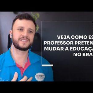 VEJA COMO ESSE PROFESSOR PRETENDE MUDAR A EDUCAÇÃO NO BRASIL | ERICO ROCHA