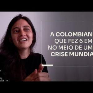 A COLOMBIANA QUE FEZ 6 EM 7 NO MEIO DE UMA CRISE MUNDIAL | ERICO ROCHA
