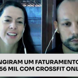 ATINGIRAM UM FATURAMENTO DE R$156 MIL COM CROSSFIT ONLINE | ERICO ROCHA
