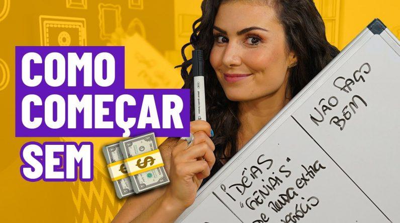 COMO COMEÇAR UM NEGÓCIO SEM DINHEIRO! Use apenas PAPEL E CANETA.