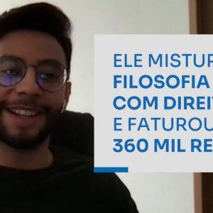 ELE MISTUROU FILOSOFIA COM DIREITO E FATUROU 360 MIL REAIS | ERICO ROCHA