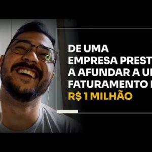 DE UMA EMPRESA PRESTES A AFUNDAR A UM FATURAMENTO DE R$1 MILHÃO | ERICO ROCHA