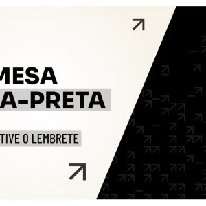 MESA FAIXA-PRETA | PODCAST C/ HUGO ROCHA | EP #08