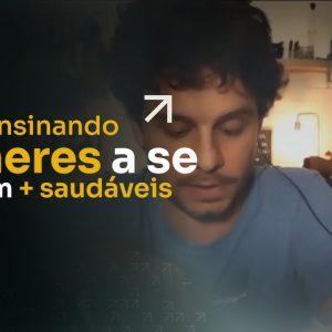 6 EM 7 ENSINANDO MULHERES A SE TORNAREM MAIS SAUDÁVEIS | ERICO ROCHA