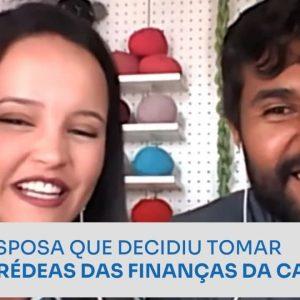 A ESPOSA QUE DECIDIU TOMAR AS RÉDEAS DAS FINANÇAS DA CASA | ERICO ROCHA