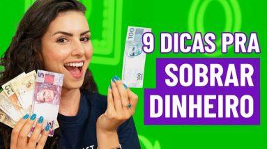 COMO SOBRAR DINHEIRO: 9 formas para economizar com tudo mais caro!