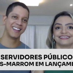DE SERVIDORES PÚBLICOS A FAIXAS-MARROM EM LANÇAMENTOS | ERICO ROCHA