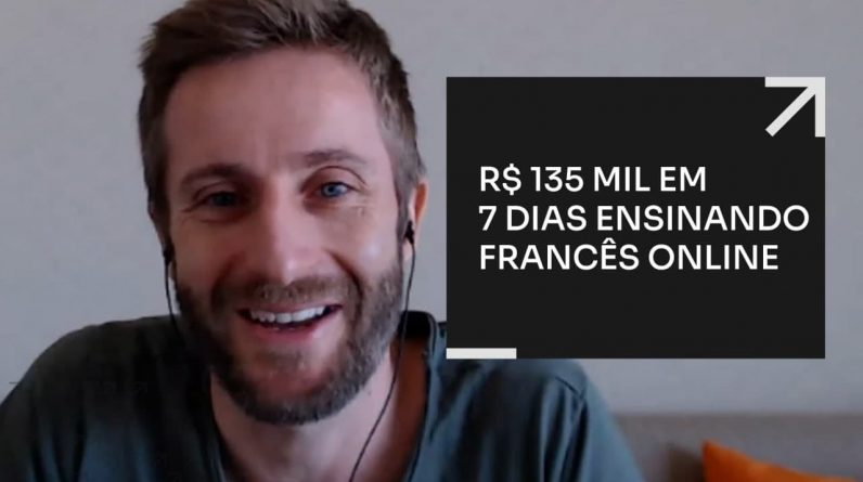 R$135 MIL EM 7 DIAS ENSINANDO FRANCÊS ONLINE | ERICO ROCHA